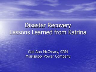 Disaster Recovery Lessons Learned from Katrina