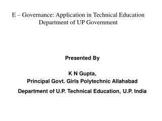 E – Governance: Application in Technical Education Department of UP Government