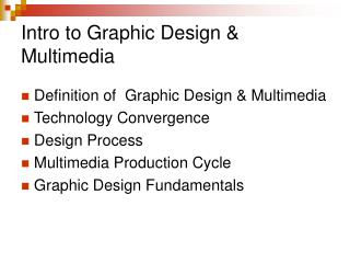 Intro to Graphic Design & Multimedia