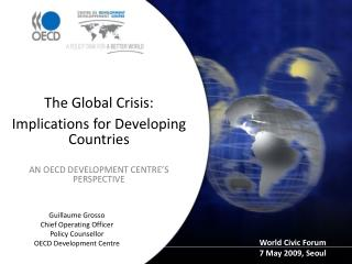 Guillaume Grosso Chief Operating Officer Policy Counsellor OECD Development Centre