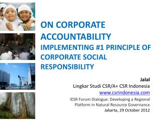 ON CORPORATE ACCOUNTABILITY IMPLEMENTING #1 PRINCIPLE OF CORPORATE SOCIAL RESPONSIBILITY