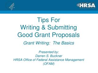 Tips For Writing & Submitting Good Grant Proposals