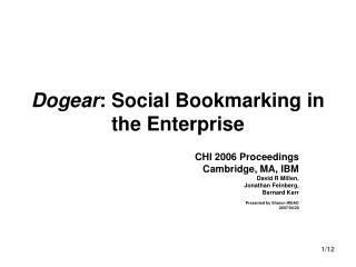 Dogear : Social Bookmarking in the Enterprise