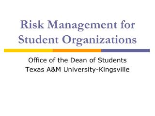 Risk Management for Student Organizations