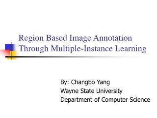 Region Based Image Annotation Through Multiple-Instance Learning