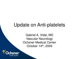 Update on Anti-platelets