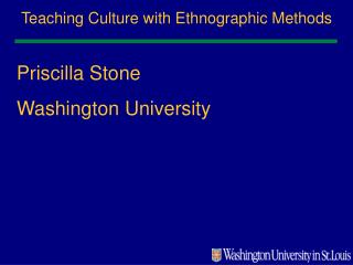 Teaching Culture with Ethnographic Methods