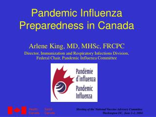 Pandemic Influenza Preparedness in Canada