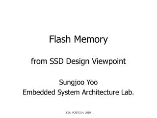 Flash Memory from SSD Design Viewpoint