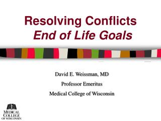 Resolving Conflicts  End of Life Goals