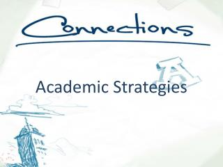 Academic Strategies