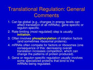 Translational Regulation: General Comments