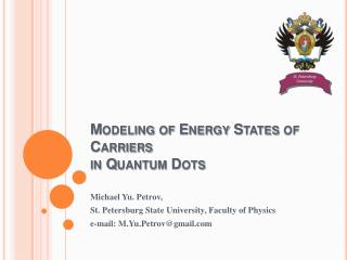 Modeling of Energy States of Carriers in Quantum Dots