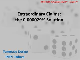Extraordinary Claims: the  0.000029%  Solution