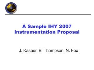 A Sample IHY 2007 Instrumentation Proposal