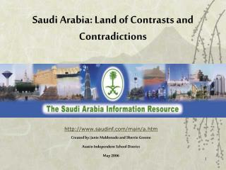 Saudi Arabia: Land of Contrasts and Contradictions