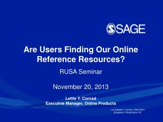Are Users Finding Our Online Reference Resources?  RUSA Seminar November 20, 2013
