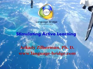Stimulating Active Learning