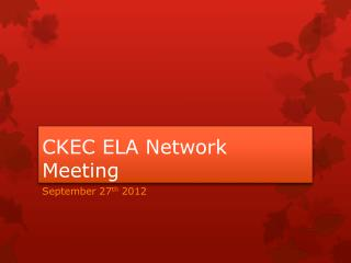 CKEC ELA Network Meeting