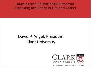 Learning and Educational Outcomes: Assessing Resiliency in Life and Career