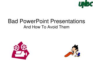 Bad PowerPoint Presentations And How To Avoid Them