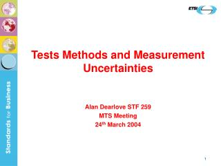Tests Methods and Measurement Uncertainties