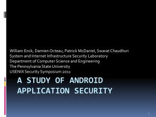 A Study of Android Application Security