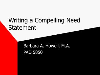 Writing a Compelling Need Statement