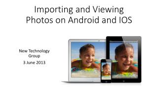 Importing and Viewing Photos on Android and IOS