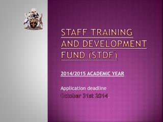 STAFF TRAINING AND DEVELOPMENT FUND (STDF)