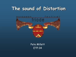 The sound of Distortion