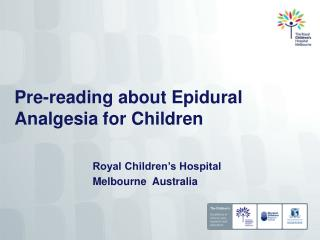 Pre-reading about Epidural Analgesia for Children