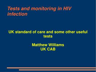 Tests and monitoring in HIV infection