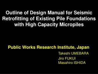 Public Works Research Institute, Japan