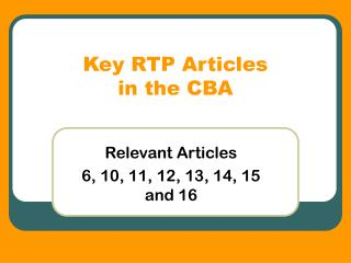 Key RTP Articles  in the CBA