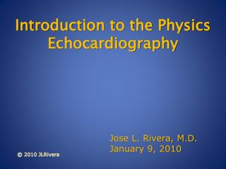 Introduction to the Physics Echocardiography