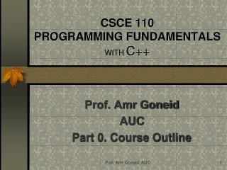 CSCE 110 PROGRAMMING FUNDAMENTALS WITH  C++