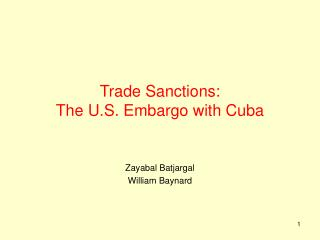 Trade Sanctions: The U.S. Embargo with Cuba