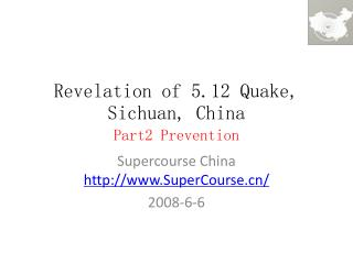 Revelation of 5.12 Quake, Sichuan, China Part2 Prevention