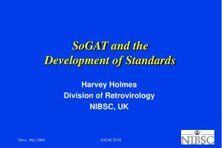 SoGAT and the Development of Standards