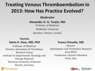 Treating Venous Thromboembolism in 2013: How Has Practice Evolved?