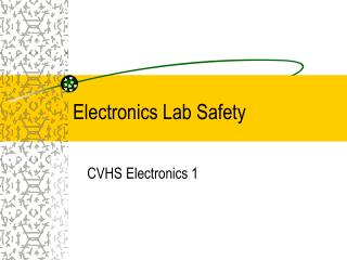 Electronics Lab Safety