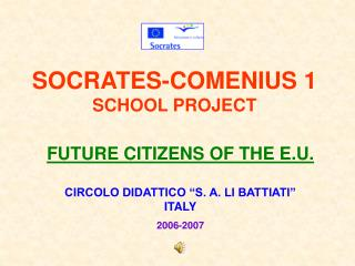 SOCRATES-COMENIUS 1 SCHOOL PROJECT