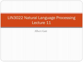 LIN3022 Natural Language Processing Lecture 11