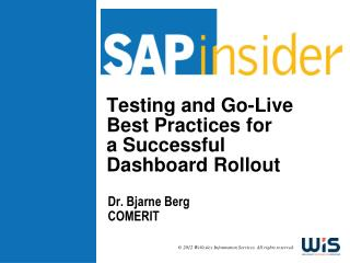 Testing and Go-Live Best Practices for  a Successful Dashboard Rollout