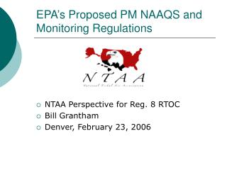 EPA's Proposed PM NAAQS and Monitoring Regulations