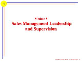 Module 8  Sales Management Leadership and Supervision