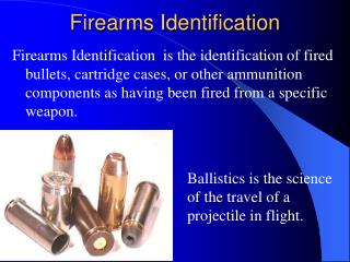 Firearms Identification