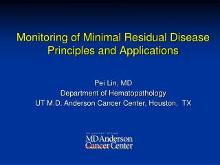 Monitoring of Minimal Residual Disease Principles and Applications