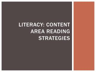 Literacy: Content Area Reading Strategies
